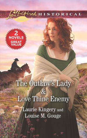 The Outlaw's Lady/Love Thine Enemy