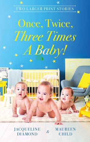 Once, Twice, Three Times A Baby!/The Surprise Triplets/Triple the Fu