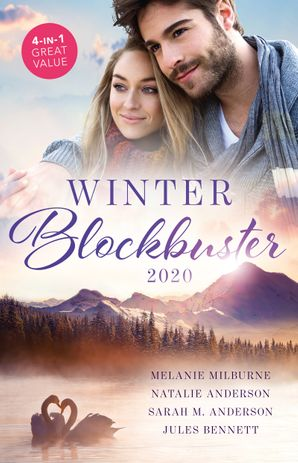 Winter Blockbuster 2020/At No Man's Command/The Forgotten Gallo Bride/Billionaire's Baby Promise/Trapped with the Tycoon