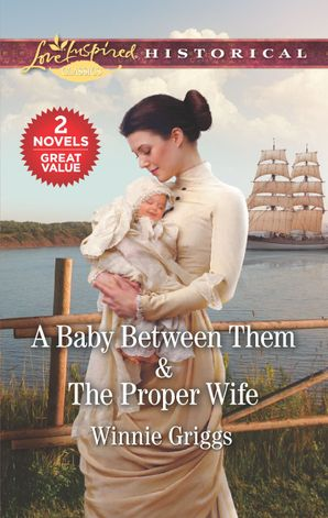A Baby Between Them/The Proper Wife