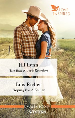 The Bull Rider's Reunion/Hoping for a Father