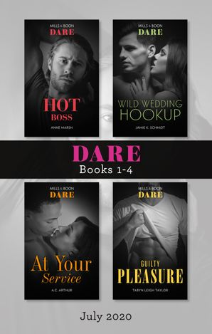Dare Box Set 1-4 July 2020/Hot Boss/Wild Wedding Hookup/At Your Service/Guilty Pleasure
