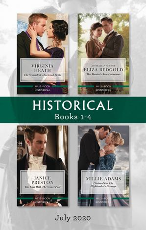 Historical Box Set 1-4 July 2020/The Scoundrel's Bartered Bride/The Master's New Governess/The Earl with the Secret Past/Claimed for the Hi