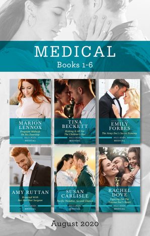 Medical Box Set 1-6 Aug 2020/Pregnant Midwife on His Doorstep/Risking It All for the Children's Doc/The Army Doc's Secret Princess/Reunited w