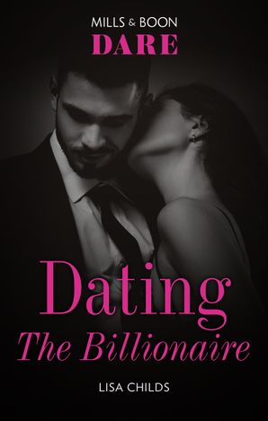 Dating the Billionaire