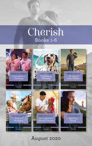 Cherish Box Set 1-6 Aug 2020/A Matchmaker's Challenge/The Dalmatian Dilemma/The Marine's Road Home/Montana Welcome/The Single Mum's Second