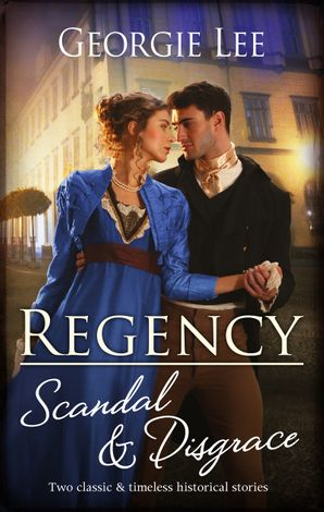 Regency Scandal & Disgrace/Miss Marianne's Disgrace/Courting Danger with Mr Dyer