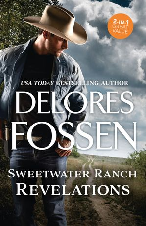 Sweetwater Ranch Revelations/Surrendering to the Sheriff/A Lawman's Justice