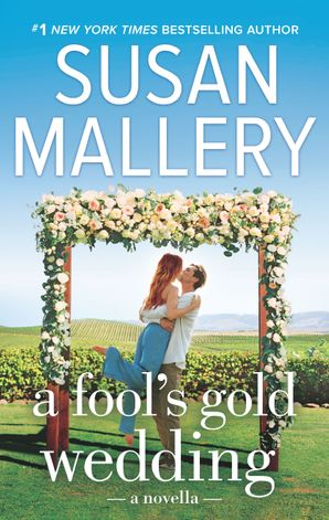 A Fool's Gold Wedding (novella)