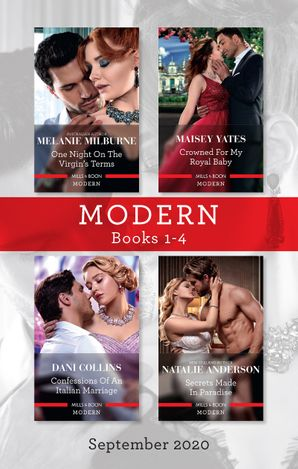 Modern Box Set 1-4 Sept 2020/One Night on the Virgin's Terms/Crowned for My Royal Baby/Confessions of an Italian Marriage/Secrets Made in Pa