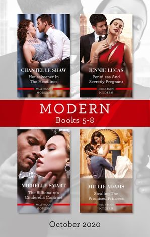 Modern Box Set 5-8 Oct 2020/Housekeeper in the Headlines/Penniless and Secretly Pregnant/The Billionaire's Cinderella Contract/Stealing the Pr