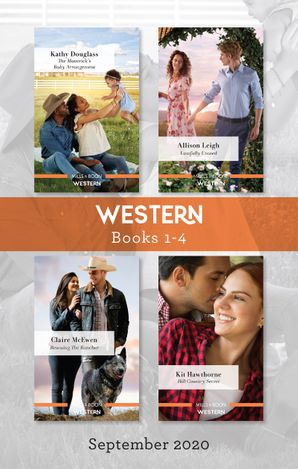 Western Box Set 1-4 Sept 2020/The Maverick's Baby Arrangement/Lawfully Unwed/Rescuing the Rancher/Hill Country Secret