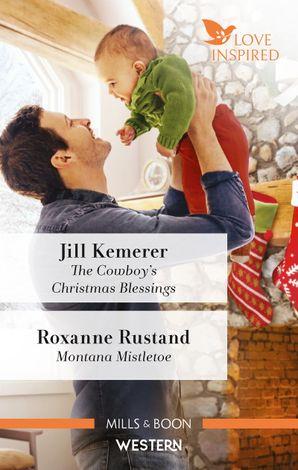 The Cowboy's Christmas Blessings/Montana Mistletoe