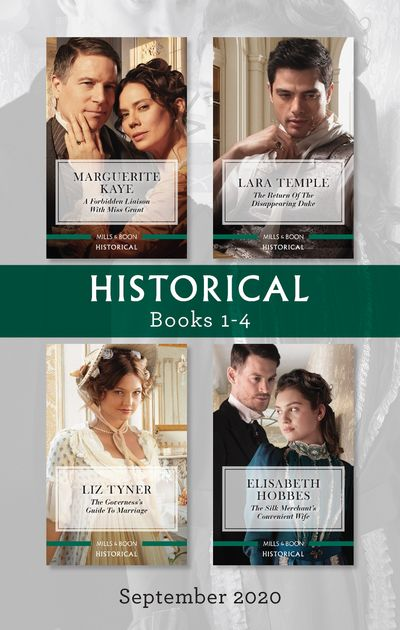Historical Box Set 1-4 Sept 2020/A Forbidden Liaison with Miss Grant/The Return of the Disappearing Duke/The Governess's Guide to Marr