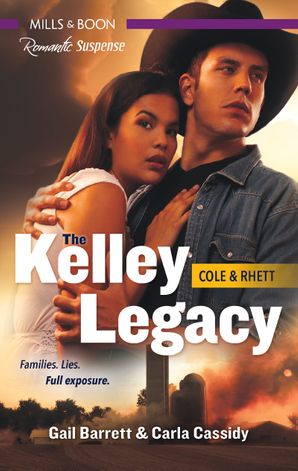 The Kelley Legacy Bks 3-4/Cowboy Under Siege/Rancher Under Cover