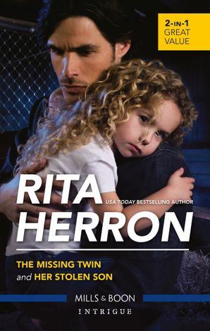 Intrigue Duo/The Missing Twin/Her Stolen Son