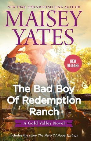 The Bad Boy of Redemption Ranch/The Bad Boy of Redemption Ranch/The Hero of Hope Springs