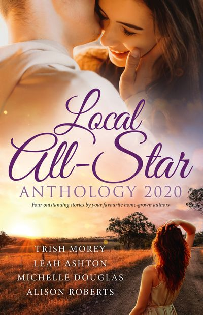 Local All-Star Anthology 2020/A Price Worth Paying?/Why Resist a Rebel?/A Deal to Mend Their Marriage/Always the Midwife