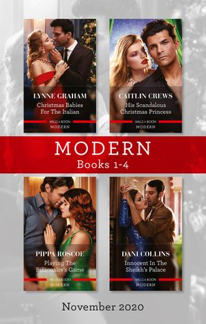 Modern Box Set 1-4 Nov 2020/Christmas Babies for the Italian/His Scandalous Christmas Princess/Playing the Billionaire's Game/Innocent i