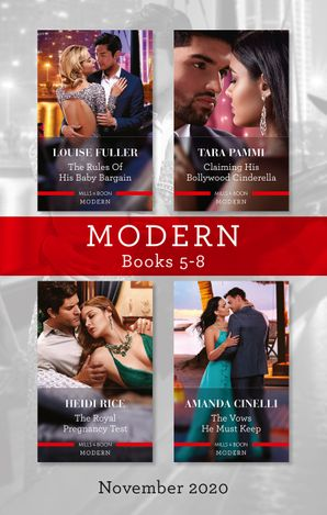Modern Box Set 5-8 Nov 2020/The Rules of His Baby Bargain/Claiming His Bollywood Cinderella/The Royal Pregnancy Test/The Vows He Must Keep