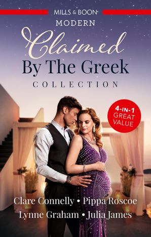 Claimed By The Greek Collection/The Greek's Billion-Dollar Baby/Claimed for the Greek's Child/The Greek Claims His Shock Heir/The Greek's Secre