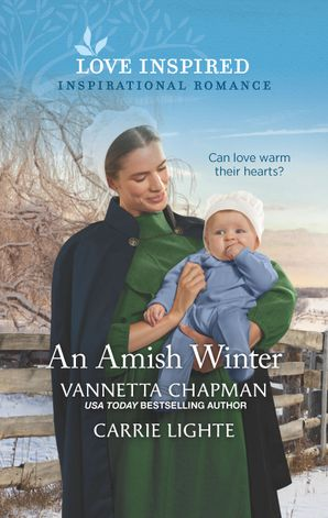 An Amish Winter/Stranded in the Snow/Caring for the Amish Baby