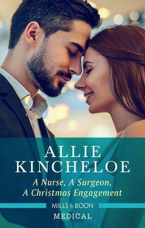 A Nurse, a Surgeon, a Christmas Engagement