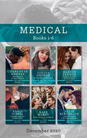 Medical Box Set 1-6 Dec 2020/The Bodyguard's Christmas Proposal/The Princess's Christmas Baby/Mistletoe Kiss with the Heart Doctor/Christma