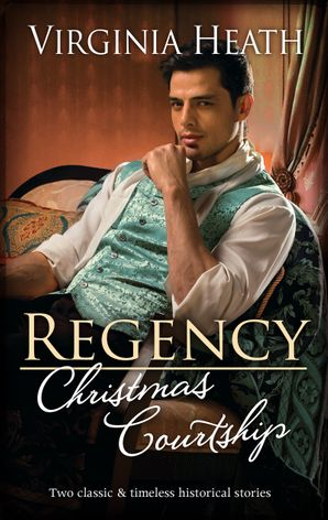 Regency Christmas Courtship/A Warriner to Protect Her/His Mistletoe Wager