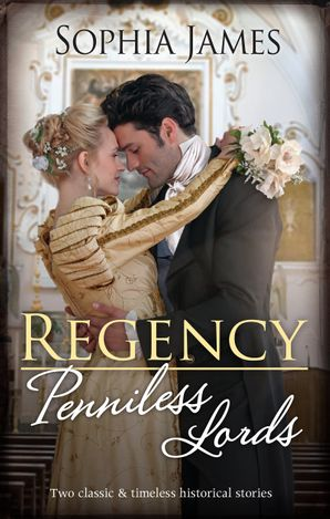 Regency Penniless Lords/Marriage Made in Rebellion/Marriage Made in