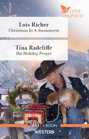 Christmas in a Snowstorm/His Holiday Prayer