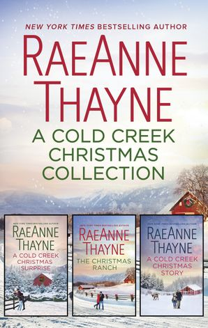 A Cold Creek Christmas Collection/A Cold Creek Christmas Surprise/The Christmas Ranch/A Cold Creek Christmas Story