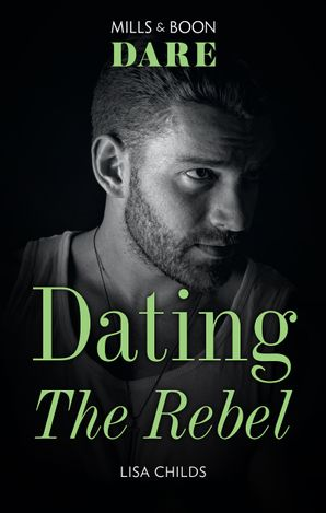 Dating the Rebel