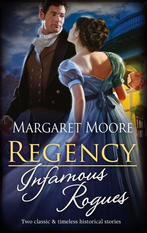 Regency Infamous Rogues/Highland Rogue, London Miss/Highland Hei