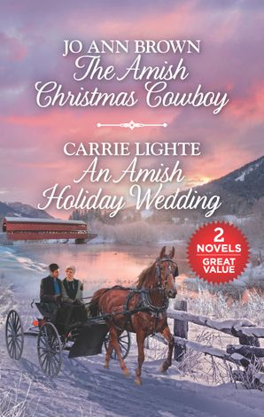 The Amish Christmas Cowboy/An Amish Holiday Wedding