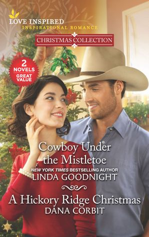 Cowboy Under the Mistletoe/A Hickory Ridge Christmas