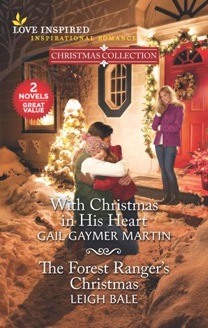 With Christmas in His Heart/The Forest Ranger's Christmas
