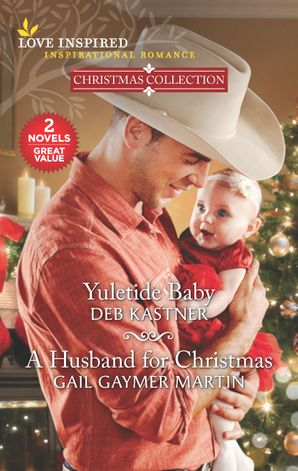 Yuletide Baby/A Husband for Christmas