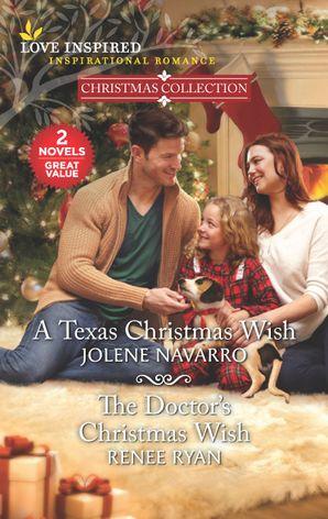 A Texas Christmas Wish/The Doctor's Christmas Wish