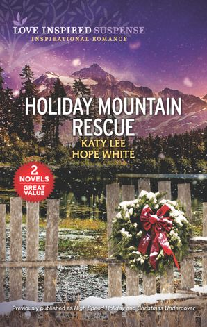 Holiday Mountain Rescue/High Speed Holiday/Christmas Undercov