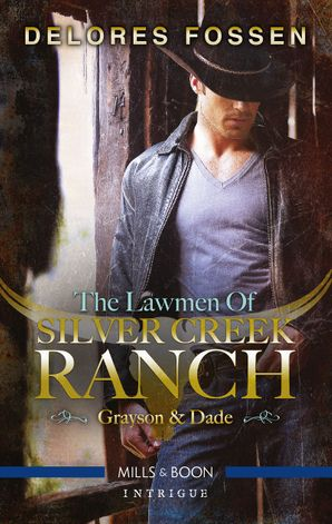 The Lawmen of Silver Creek Ranch - Grayson/Dade