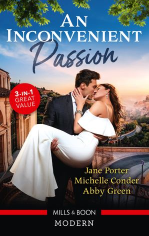 An Inconvenient Passion/His Merciless Marriage Bargain/Bound to Her Desert Captor/Claiming His Wedding Night Consequence