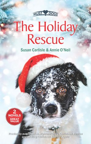 The Holiday Rescue/Highland Doc's Christmas Rescue/Making Christmas Special Again