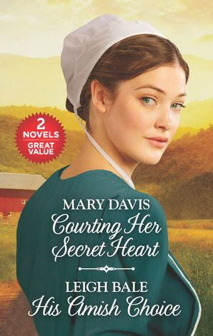 Courting Her Secret Heart/His Amish Choice