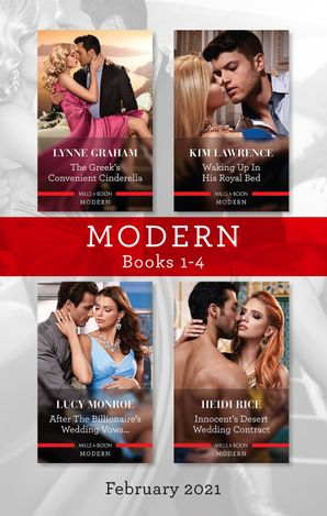 Modern Box Set 1-4 Feb 2021/The Greek's Convenient Cinderella/Waking Up in His Royal Bed/After the Billionaire's Wedding Vows.../Innocent's Des
