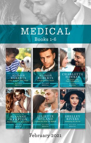 Medical Box Set Feb 2021/A Pup to Rescue Their Hearts/A Surgeon with a Secret/The Doctor's One Night to Remember/Reunited with Her Secret Prin