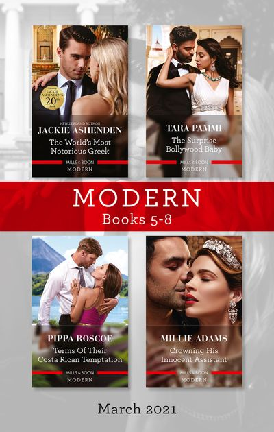 Modern Box Set 5-8 Mar 2021/The World's Most Notorious Greek/The Surprise Bollywood Baby/Terms of Their Costa Rican Temptation/Crowning