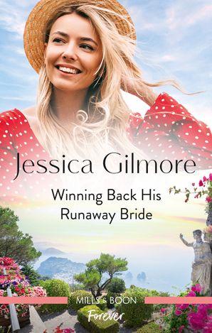 Winning Back His Runaway Bride
