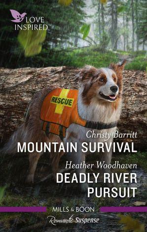 Mountain Survival/Deadly River Pursuit