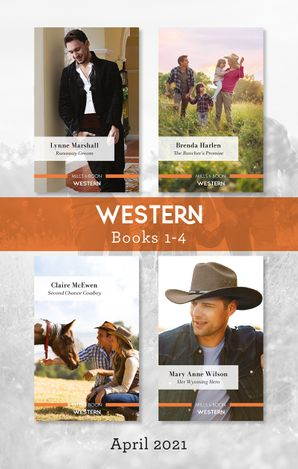 Western Box Set Apr 2021/Runaway Groom/The Rancher's Promise/Second Chance Cowboy/Her Wyoming Hero
